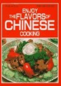 Enjoy the Flavours of Chinese Cooking