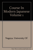 Course in Modern Japanese 1