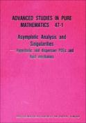 Asymptotic Analysis and Singularities