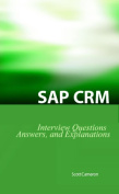 SAP CRM Interview Questions, Answers, and Explanations