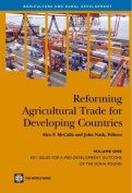 Reforming Agricultural Trade for Developing Countries (Volume 1)