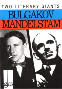 More About Bulgakov and Mandelstam (Glas