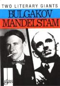 More About Bulgakov and Mandelstam (Glas