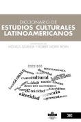 Diccionario de Estudios Culturales Latinoamericanos [Spanish]