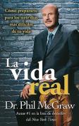 La Vida Real [Spanish]