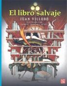 El Libro Salvaje [Spanish]
