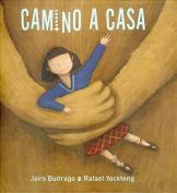 Camino A Casa  [Spanish]