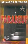 Farabeuf (Coleccion Popular  [Spanish]