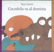 Cocodrilo Va al Dentista  [Spanish]