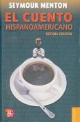 El Cuento Hispanoamericano [Spanish]