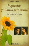 Siqueiros y Blanca Luz Brum [Spanish]