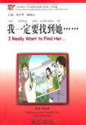 I Really Want to Find Her - Chinese Breeze Graded Reader Series, Level 1