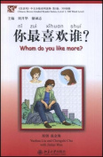 Whom Do You Like More? - Chinese Breeze Graded Reader Series, Level 1