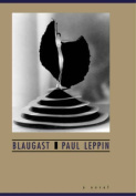 Blaugast: A Novel of Decline