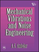 Mechanical Vibrations and Noise Engineering