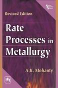 Rate Processes in Metallurgy