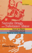 Narcotic Drugs and Substance Abuse