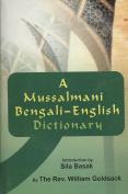 Mussalmani Bengali-English Dictionary