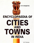 Encyclopaedia of Cities and Towns in India