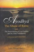 Ayodhya: The Abode of Rama
