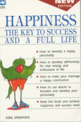 Happiness the Key to Success and a Full Life