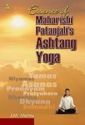 Essence of Maharishi Patanjali's Ashtang Yoga