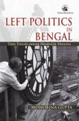 Left Politics in Bengal