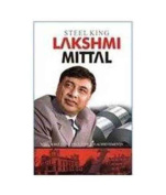Steel King Lakshmi Mittal