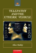Telepathy and the Etheric Vehicle