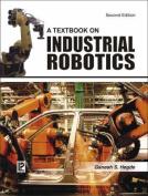 A Textbook on Industrial Robotics