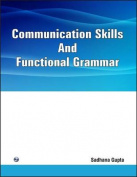 Communication Skills and Functional Grammar