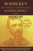 New Manual of Homoeopathic Materia Medica and Repertory with Relationship of Remedies
