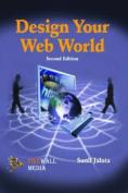 Design Your Web World