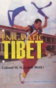 Enigmatic Tibet