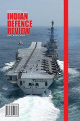 Indian Defence Review, Volume 24 (4)