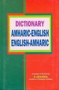 Amharic-English and English-Amharic Dictionary