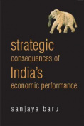 Strategic Consequences of India's Economic Performance