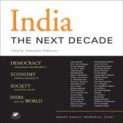 India: The Next Decade