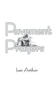 Pavement Prayers