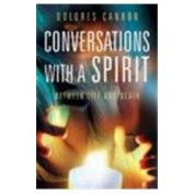 Conversations with a Spirit