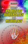 Cheiro's Book of Palmistry Numerology and Astrology