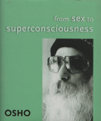 From Sex to Superconsciousness