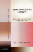 Debhrahmanising History