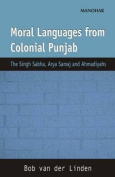 Moral Languages from Colonial Punjab