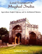 Land Transport in Mughal India