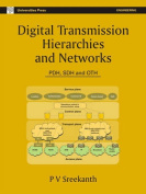 Digital Transmission Hierarchies and Networks