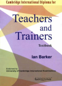 Cambridge International Diploma for Teachers and Trainers Textbook