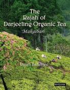 The Rajah of Darjeeling Organic Tea with DVD