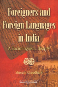 Foreigners and Foreign Languages in India