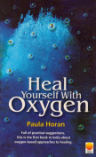 Heal Yourself with Oxygen